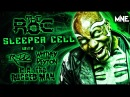 The R O C R A the Rugged Man Whitney Peyton REDD Sleeper Cell OFFICIAL MUSIC VIDEO
