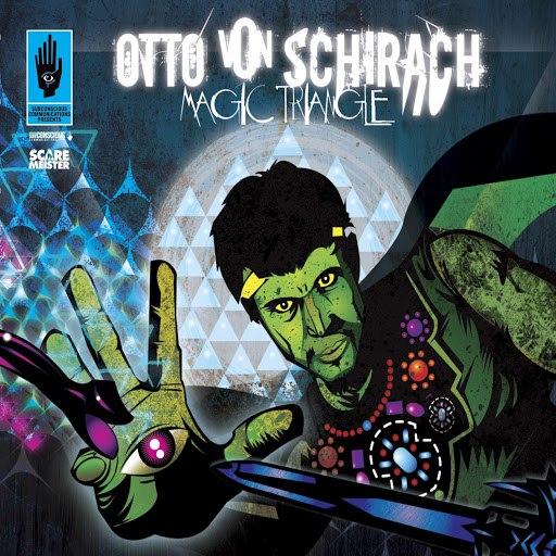 Otto Von Schirach альбом Magic Triangle