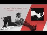 Tim McGraw, Faith Hill - Cowboy Lullaby (Audio)