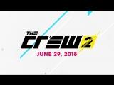 The Crew 2  ¦ Геймплейный трейлер ¦ Ubisoft [US]