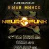 05.05.18 - NEUROPUNK FESTIVAL MINSK @ Re:Public