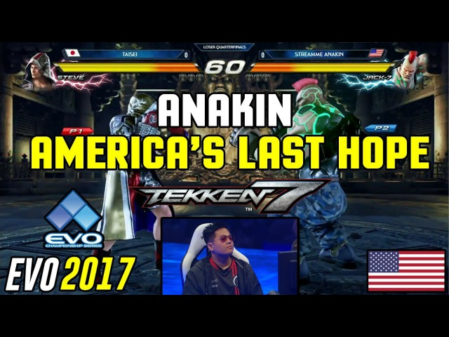 Anakin's Last Stand TEKKEN 7 @ EVO 2017 Anakin Jack 7 vs Taisei Steve Loser Quarter Finals