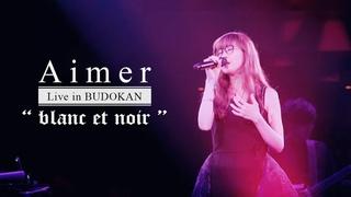 Aimer - Live In BUDOKAN Blanc Et Noir