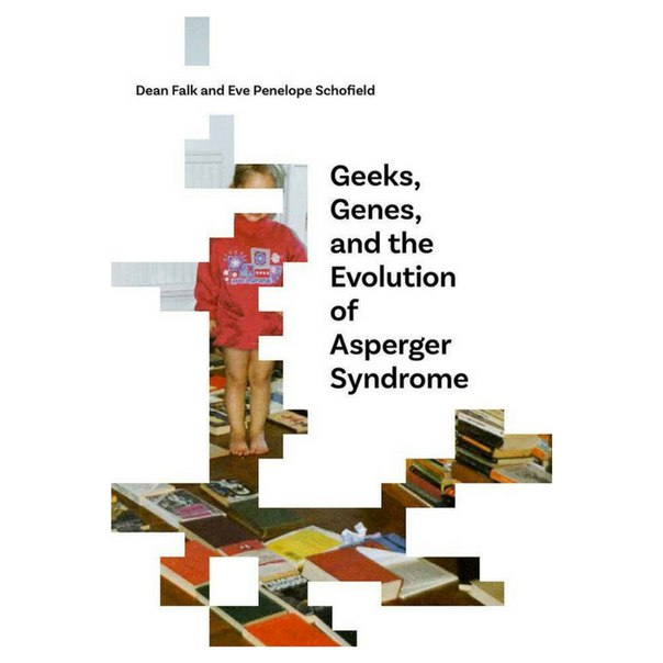 Geeks Genes and the Evolution of Asperger Syndrome