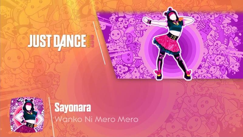 Sayonara Wanko Ni Mero Mero Just Dance 2018