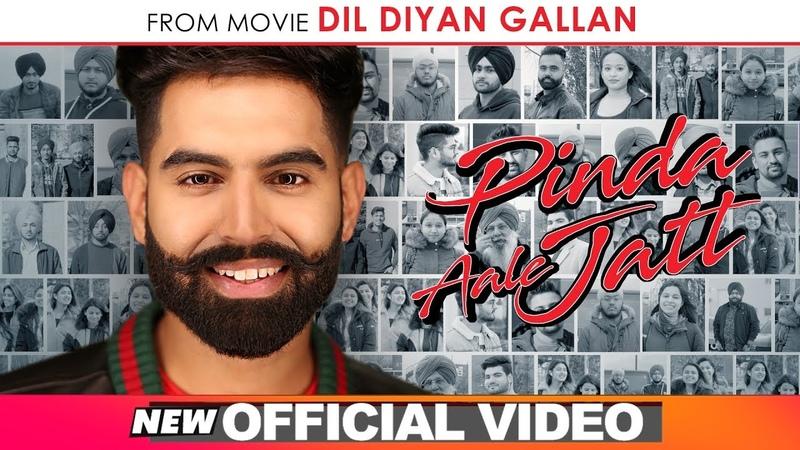 Parmish Verma Pinda Aale Jatt Official Video Desi Crew Dil Diyan Gallan Releasing 3rd May