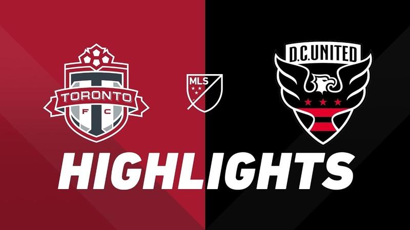 Toronto FC vs. DC United   HIGHLIGHTS - May 15, 2019