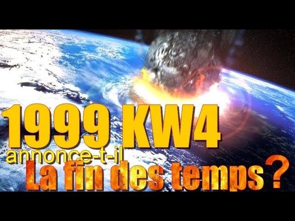 L'astéroïde 1999 KW4 annonce-t-il la fin des temps