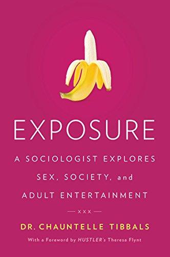 Exposure  A Sociologist Explores  , Soci - Tibbals, Chauntelle