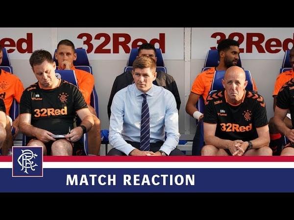 REACTION | Steven Gerrard | Rangers 2-0 Progres Niederkorn