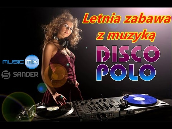 DISCO POLO MIX - Letnia zabawa z muzyką ( PRODUCT $@nD3R)