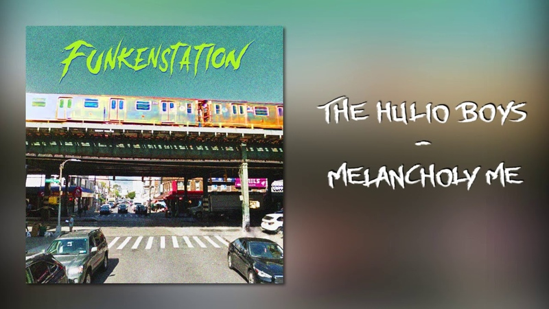 The Hulio Boys - Melancholy me (Official Audio)