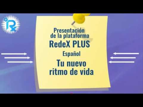 RedeX PLUS . Tu nuevo ritmo de vida. Презентация проекта RX PLUS на испанском языке