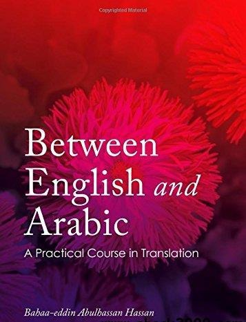 Between English and Arabic A Practical Course in Translation (2)