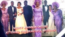 Mercy Johnson Attended this Beautiful Wedding Ceremony Happy Married Life To Mercy BESTIE