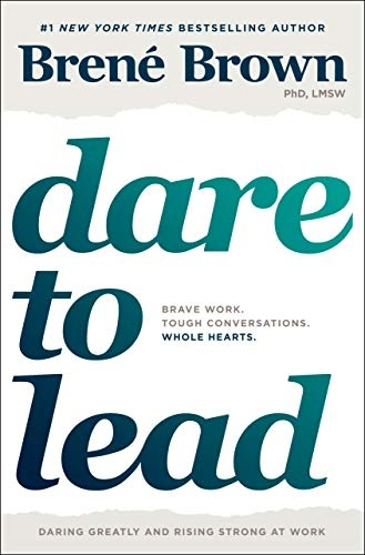 Bren  Brown] Dare to Lead  Brave Work. Tough Con