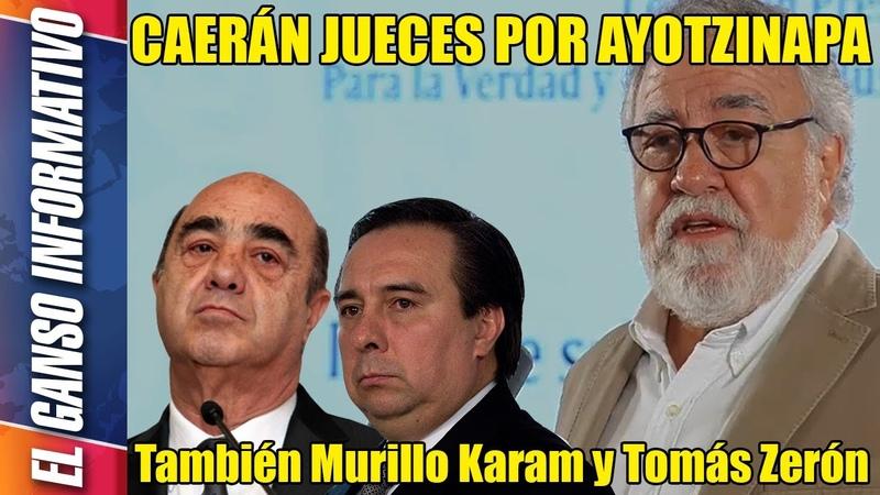 Caerán jueces por Ayotzinapa. También Murillo Karam y Tomás Zerón