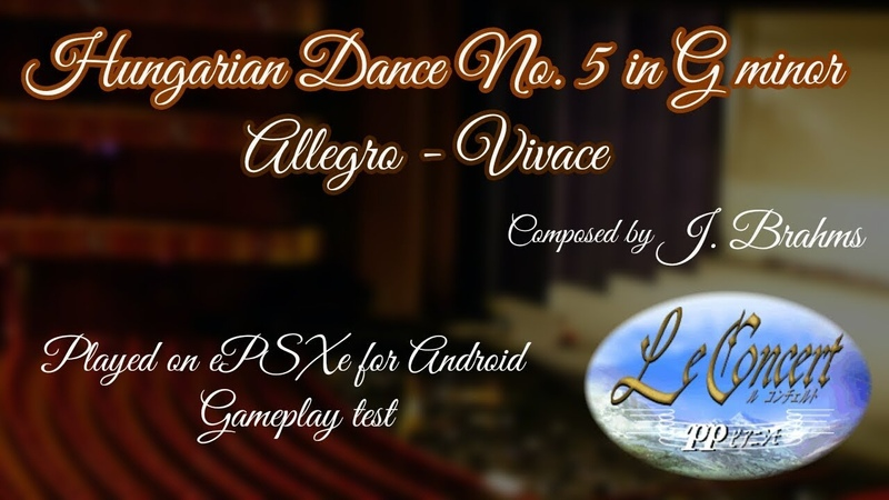 Le Concert pp (PSX) - Hungarian Dance No. 5 in G minor - ePSXe Gameplay test [Comment Subtitles]