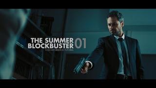 The Summer Blockbuster Colour Grading Tutorial
