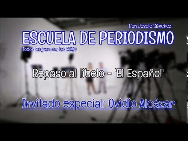 Borja el héroe y Pedro Jota el travesti. Escuela de periodismo con Josele Sánchez.La Tribuna Radio.