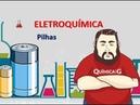 Eletroquímica Pilhas parte 02