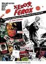 John Szpunar - Xerox Ferox The Wild World of the Horror Film Fanzine 2006