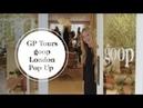 Gwyneth Paltrow Tours The goop London Pop Up | goop