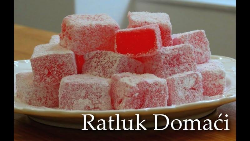 Ratluk Domaći Recept || Kako se pravi Ratluk || Rahat Lokum Recept