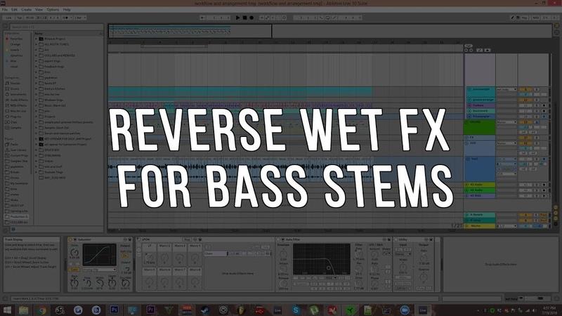 Reverse Wet FX On Bass Stems Tutorial (Serum FX, Ableton)