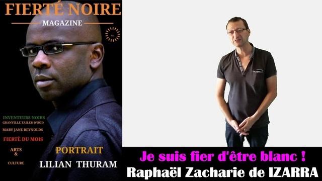 Je suis fier d'être blanc Raphaël Zacharie de IZARRA