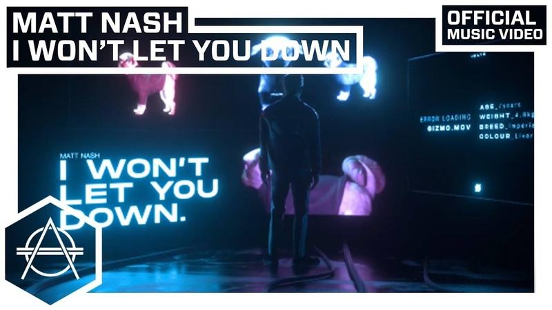 Matt Nash - I Won't Let You Down (Official Video)