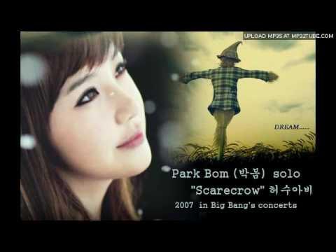 Park Bom(2NE1) Solo Scarecrow (허수아비)