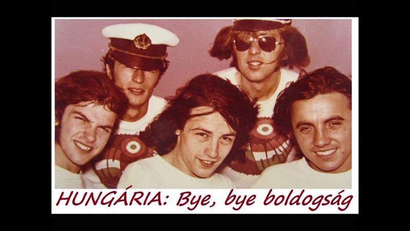 Hungária - Bye, bye boldogság