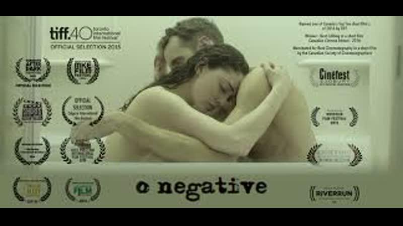 Первая отрицательная O Negative 2015 перевод не требуется