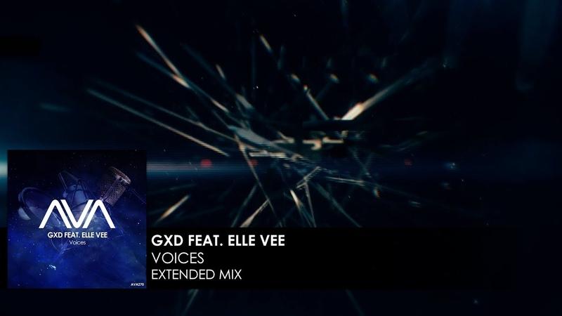 GXD featuring Elle Vee - Voices