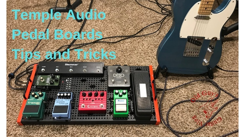 Temple Audio Pedal Boards - Tips Tricks