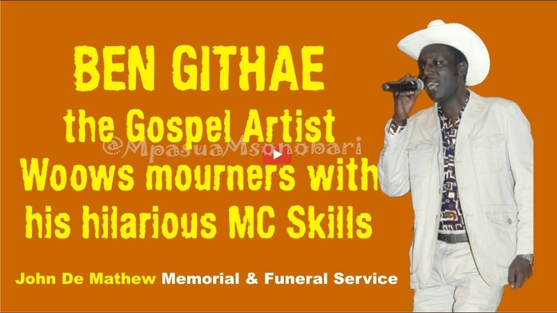 John De Mathews funeral service - Ben Githae Gospel Artist Woows mourners with hilarious MC Skills