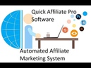Quick Affiliate Pro Software - Automated Affiliate Marketing System