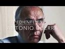 Expediente Royuela: Eliminación Física de Antonio Guerra Hermano de Alfonso Guerra Vicepresidente