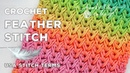Crochet Feather Stitch Great for Scarves or Blankets Stunning Textured Stitch