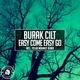 Burak Cilt - Easy Come Easy Go