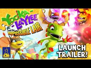 Yooka-Laylee and the Impossible Lair - Трейлер запуска