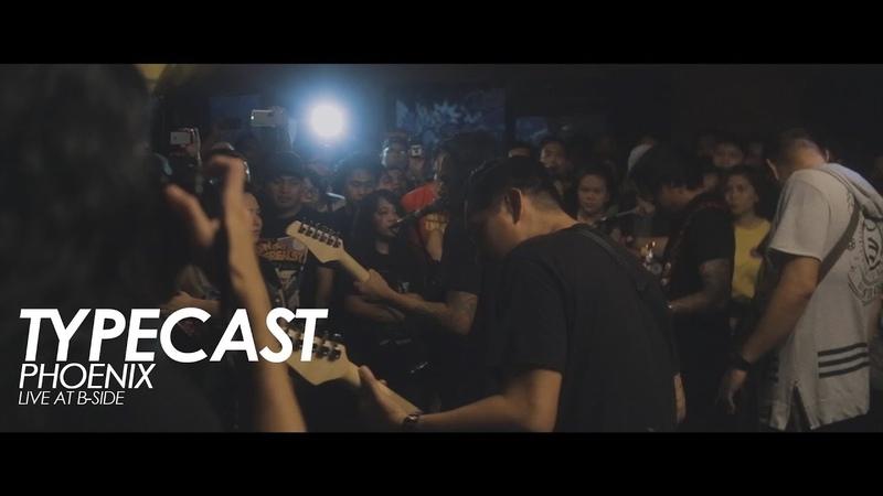 Typecast - Phoenix (Live at B-Side)