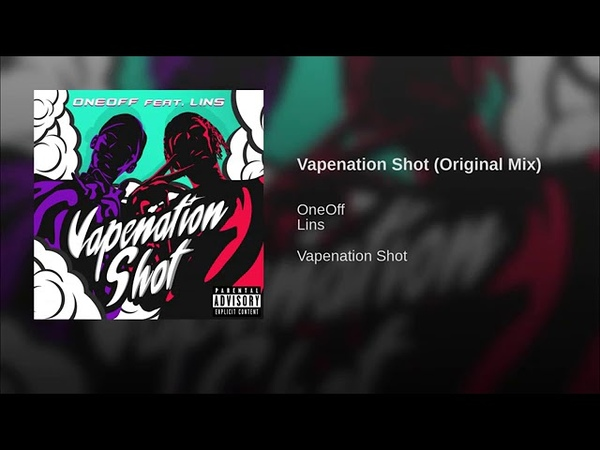 OneOff Feat Lins Vapenation Shot Maxim Record's