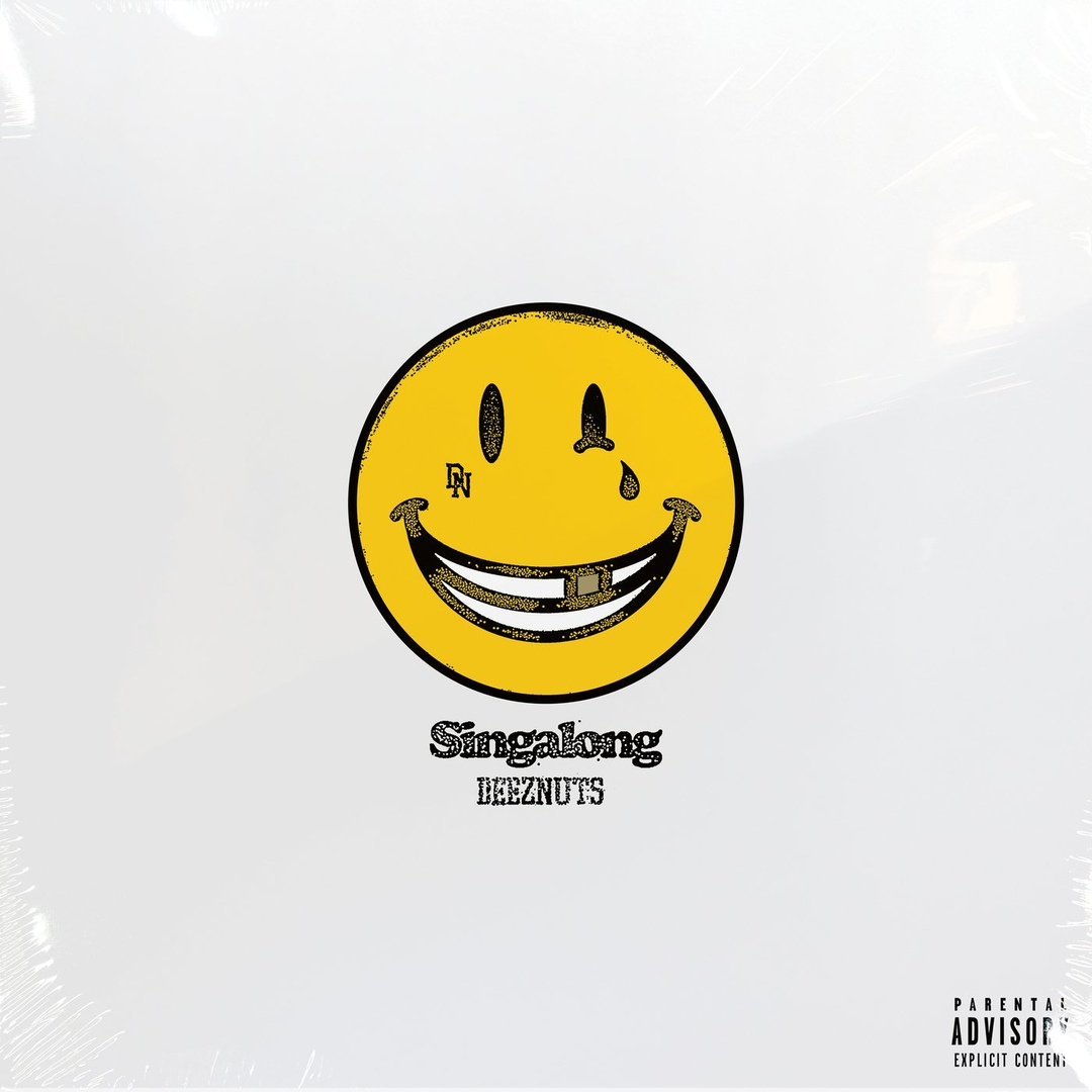 Deez Nuts - Singalong [single] (2019)