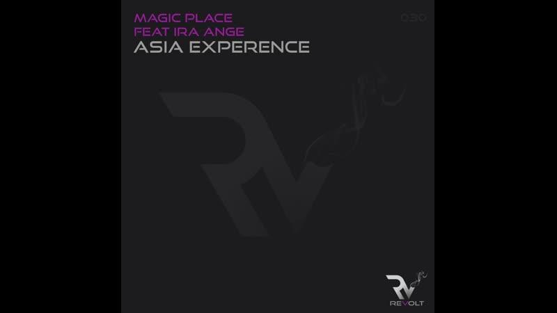 Magic Place feat Ira Ange Asia Experence Original Mix