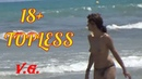 18 Sunny Beach Topless Girls Swim Hot at Sea Fun Summer Video Top Best Beach