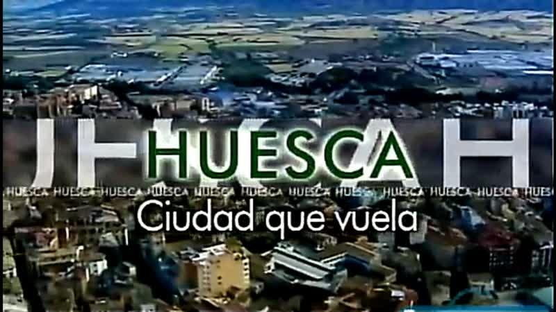 Уэска. Город, который умеет летать Huesca. Ciudad que vuela [25.6.2006]