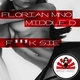 Florian MNO, Middle-D - F**k Sie