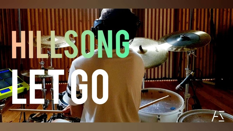 Let Go (drum cover) - Hillsong Young Free by Ales Sobol.